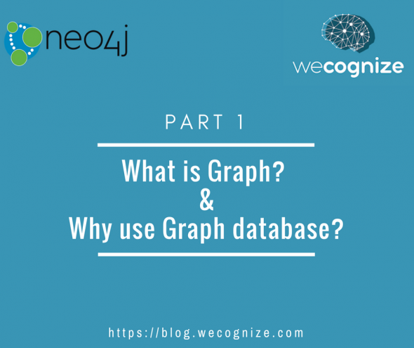 What is Graph and why use Graph database?