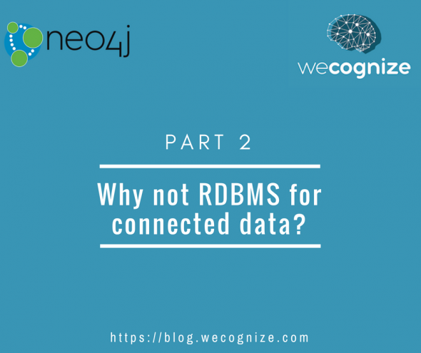 Why not RDBMS for connected data?